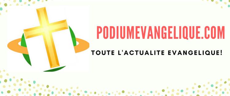PodiumEvangelique.com - PodiumEvangelik.com Site web chrétien