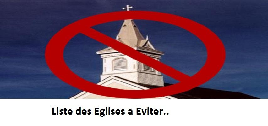 La liste des églises à éviter et pourquoi..