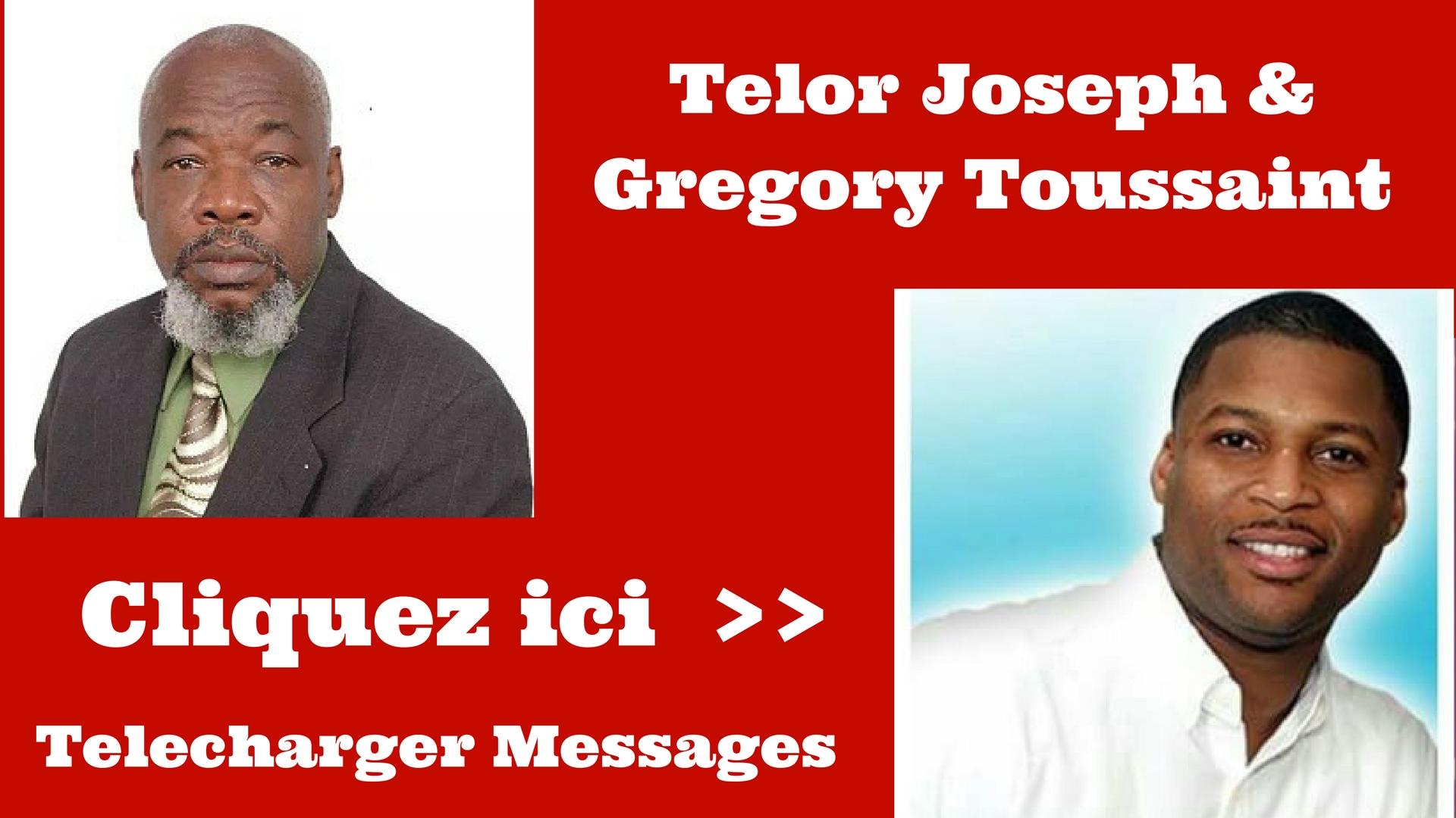 Gregory Toussaint et Telor Joseph - messages Gratuits